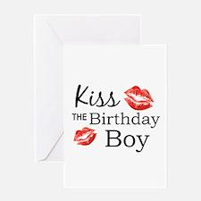 Kiss the Birthday Boy Greeting Cards
