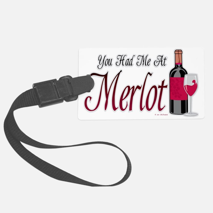 You-Had-Me-At-Merlot Luggage Tag