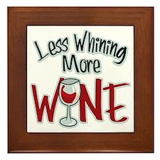 Less-Whining-More-Wine Framed Tile