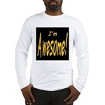 Awesome Designs Long Sleeve T-Shirt