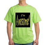 Awesome Designs Green T-Shirt