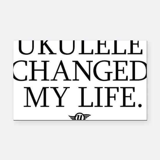 Ukulele Changed My Life Rectangle Car Magnet