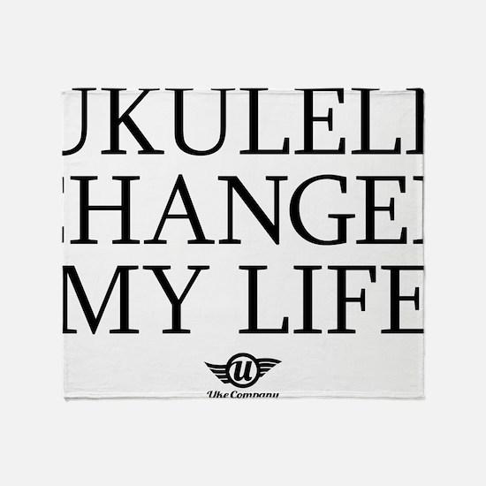 Ukulele Changed My Life Throw Blanket