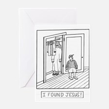 I Found Jesus! Greeting Card