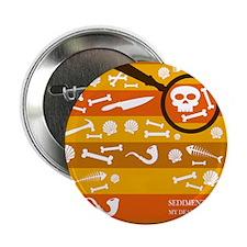"sedimentaryflipflops 2.25"" Button"