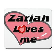 zariah loves me  Mousepad