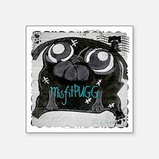 "MisfitPUGGstamp Square Sticker 3"" x 3"""