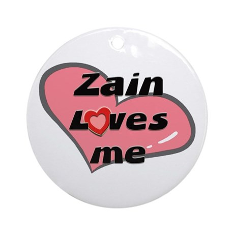 zain loves me Ornament (Round)