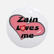 zain loves me  Ornament (Round)