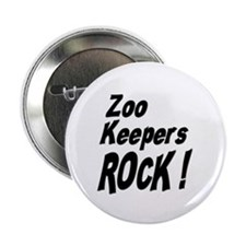 """Zoo Keepers Rock ! 2.25"""" Button (10 pack)"""