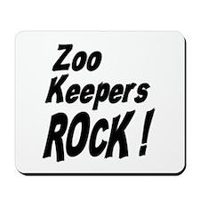 Zoo Keepers Rock ! Mousepad