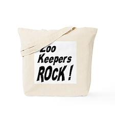 Zoo Keepers Rock ! Tote Bag