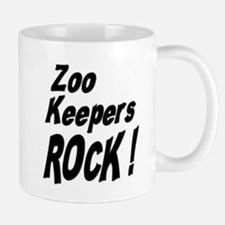 Zoo Keepers Rock ! Mug