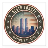 9 11 never forget Square Car Magnets