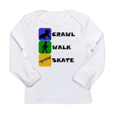 Crawl Walk Skate Long Sleeve T-Shirt