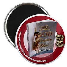 Let God Forgive Him 1 Magnet