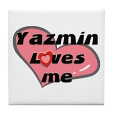 yazmin loves me  Tile Coaster