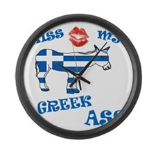 kiss my greek ass1a1 Large Wall Clock