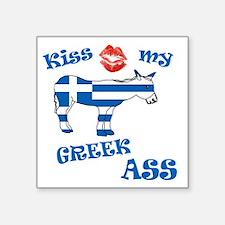 """kiss my greek ass1a1 Square Sticker 3"""" x 3"""""""