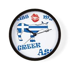 kiss my greek ass1a1 Wall Clock