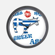 kiss my greek ass1a1 Wall Clock