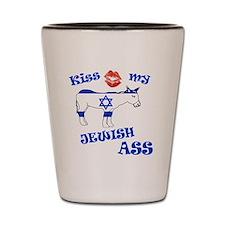 kiss my jewish ass1a1 Shot Glass