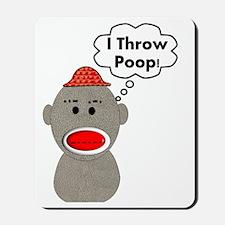 I throw poop 2012 Mousepad