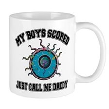 My Boys Scored Call Me Daddy Mug