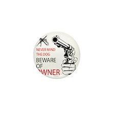 beware of owner Mini Button