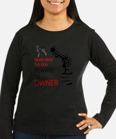 beware of owner T-Shirt