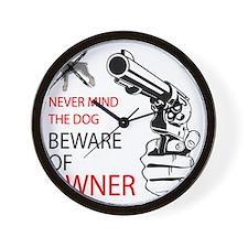 beware of owner Wall Clock