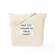 Hugged a Erica Tote Bag