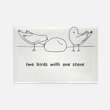 Two Birds with One Stone Rectangle Magnet