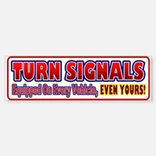Turn Signals Equipped Bumper Bumper Bumper Sticker