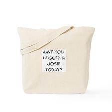 Hugged a Josie Tote Bag