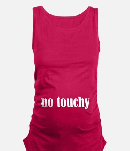 No Touchy Maternity Tank Top