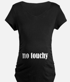 No Touchy T-Shirt