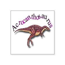 "Acrocanthosaurus Square Sticker 3"" x 3"""