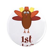 "First Thanksgiving Turkey 3.5"" Button (100 pack)"