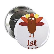 "First Thanksgiving Turkey 2.25"" Button (10 pack)"