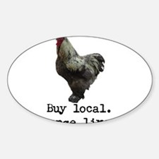 Buy Local. Change Lives. Chicken Decal