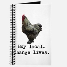 Buy Local. Change Lives. Chicken Journal