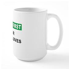 SAFETY-FIRST-WEAR-YOUR-GLOVES Mug