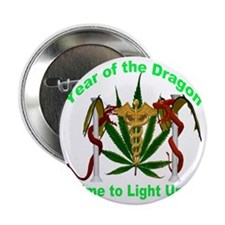 """Year of the Dragon weed 2.25"""" Button"""