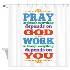 God Pray and Depend Shower Curtain