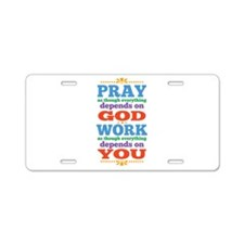 God Pray and Depend Aluminum License Plate