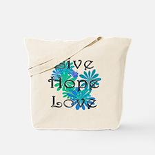 livehopelove Tote Bag