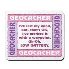 Pink Geocacher Lost Mind Mousepad