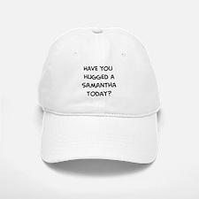 Hugged a Samantha Baseball Baseball Cap