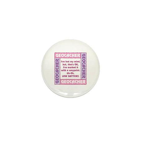Pink Geocacher Lost Mind Mini Button
